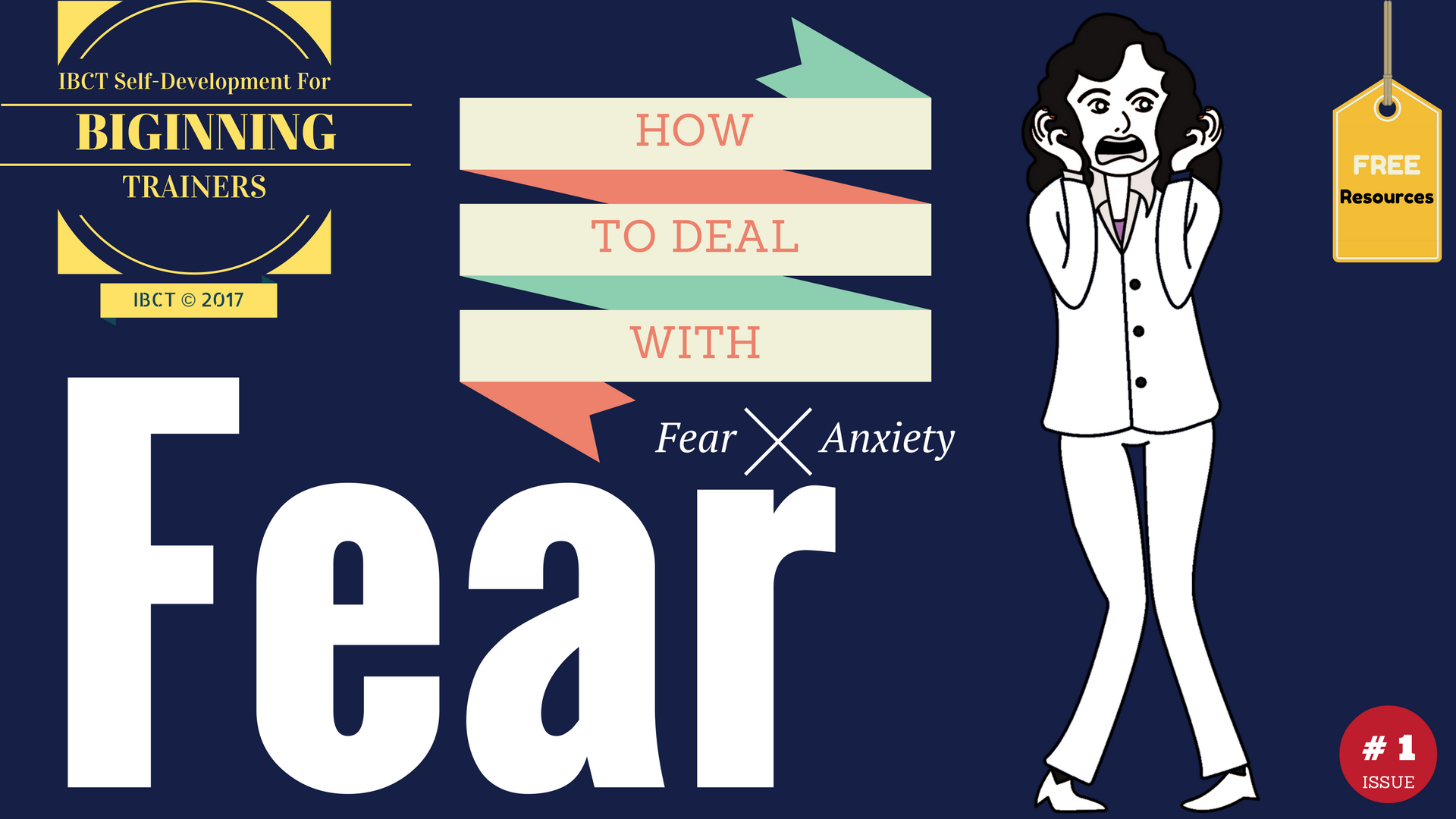 IBCT tips om how to deal with fear and anxiety.